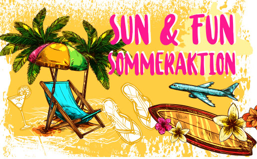 Sun & Fun Sommeraktion